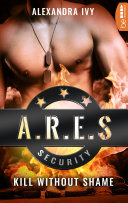 ARES Security   Kill without Shame