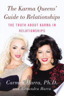 The Karma Queens Guide To Relationships