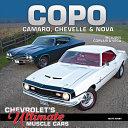 COPO Camaro, Chevelle & Nova