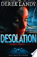 Desolation The Demon Road Trilogy Book 2