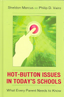 Hot button Issues in Today s Schools