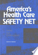 America S Health Care Safety Net