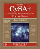 Comptia Cysa Cybersecurity Analyst Certification Practice Exams Exam Cs0 002