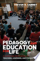 Pedagogy And Education For Life book