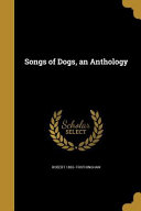 SONGS OF DOGS AN ANTHOLOGY