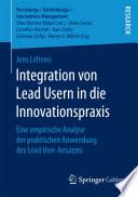 Integration von Lead Usern in die Innovationspraxis