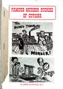 Famous Murder Stories of Guyana