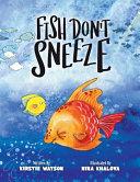Fish Don T Sneeze
