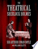 The Theatrical Sherlock Holmes