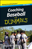 Coaching Baseball For Dummies  Mini Edition