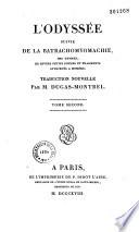 L'Odyssée d'Homère (suivie de) la Batrachomyomachie...