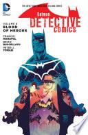 Batman  Detective Comics Vol  8  Blood of Heroes