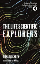 The Life Scientific Explorers