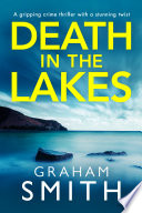 Death In The Lakes : has me still debating 'whodunnit' right up...