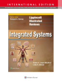 Lippincott Illustrated Reviews  Integrated Systems  International Edition