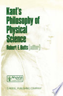 Kant   s Philosophy of Physical Science