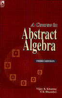 A Course In Abstract Algebra, 3E