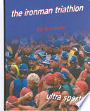 The Iron Man Triathlon
