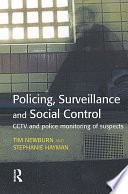 Policing, Surveillance and Social Control
