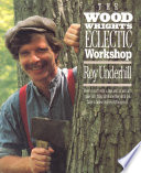 The Woodwright s Eclectic Workshop