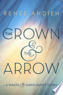 The Crown   the Arrow