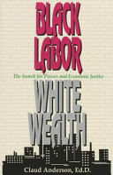 Black Labor White Wealth
