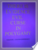 there is evidence evil curse in polygamy