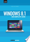 Windows 8 1   den komplette guide