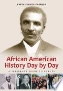 African American History Day by Day  A Reference Guide to Events