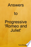 Answers to Progressive 'Romeo and Juliet'