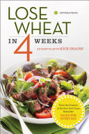 Lose Wheat in 4 Weeks  An Easy Plan to Kick Grains