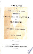 The Lives Of The Most Eminent British Painters Sculptors And Architects 2