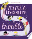 Mimi S Treasure Trouble