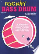 Rockin  Bass Drum  Bk 2