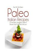 Pass Me the Paleo s Paleo Italian Recipes