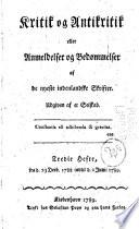 Kritik og Antikritik eller Anmeldelser og Bedøommelser af de nyeste indenlandske Skrifter