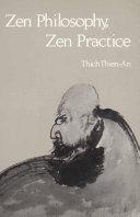 Zen Philosophy  Zen Practice