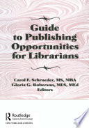 Guide To Publishing Opportunities For Librarians