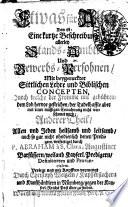 Etwas fur alle, das ist: Eine kurtze Beschreibung allerley Stands-Ambts- und Bewerbs-Personen, mit beygeruckter sittlichen Lehre und biblischen Concepten ... verfertiget durch p. Abraham à S. Clara ..