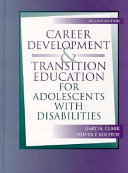 Career Development And Transition Education For Adolescents With Disabilities