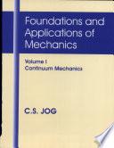 Foundations and Applications of Mechanics  Continuum mechanics