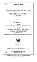 Medical assistance for the aged  the Kerr Mills program  1960 1963