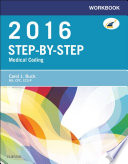 Workbook For Step By Step Medical Coding 2016 Edition E Book