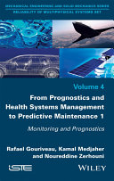 From Prognostics And Health Systems Management To Predictive Maintenance 1 book