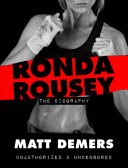 download ebook ronda rousey: the biography pdf epub