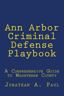 Ann Arbor Criminal Defense Playbook