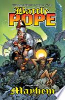 Battle Pope Vol. 2: Mayhem