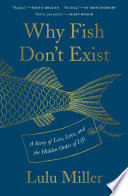 Why Fish Don t Exist Book PDF