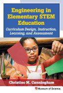 Engineering in Elementary STEM Education