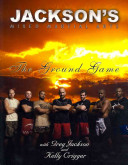 Jackson s Mixed Martial Arts  The Ground Game